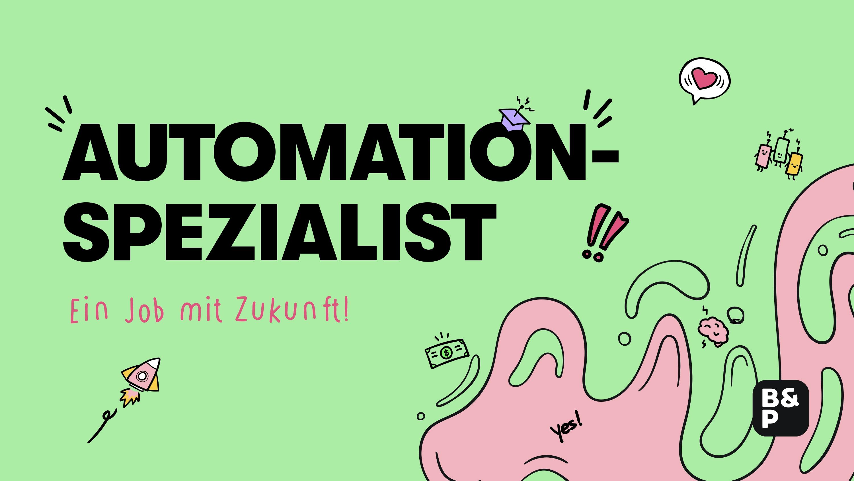 Automatisierungsspezialist: Job mit garantierter Zukunft