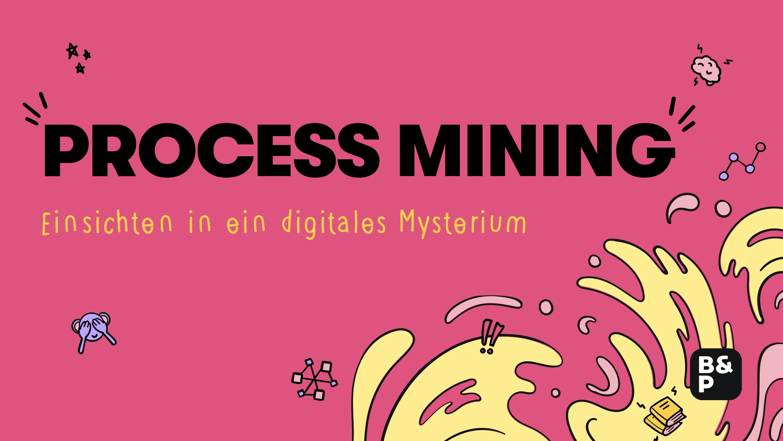 Process Mining »Update 2021«