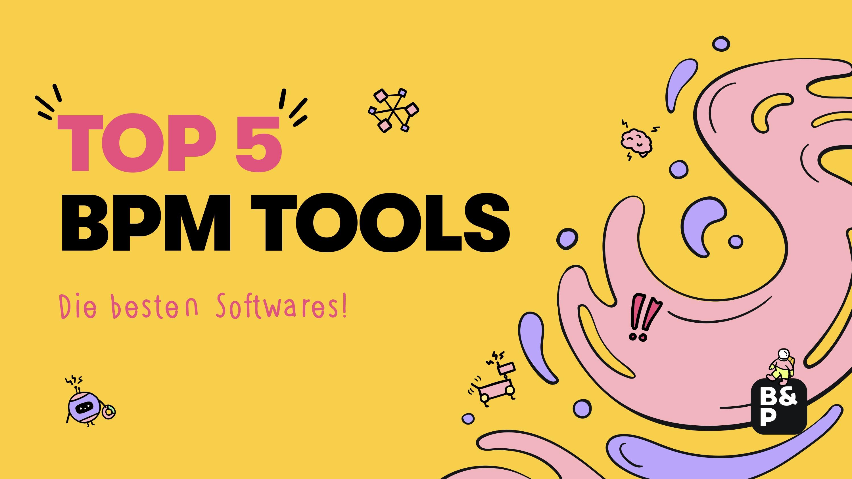 Die fünf »besten BPM Tools» 2021