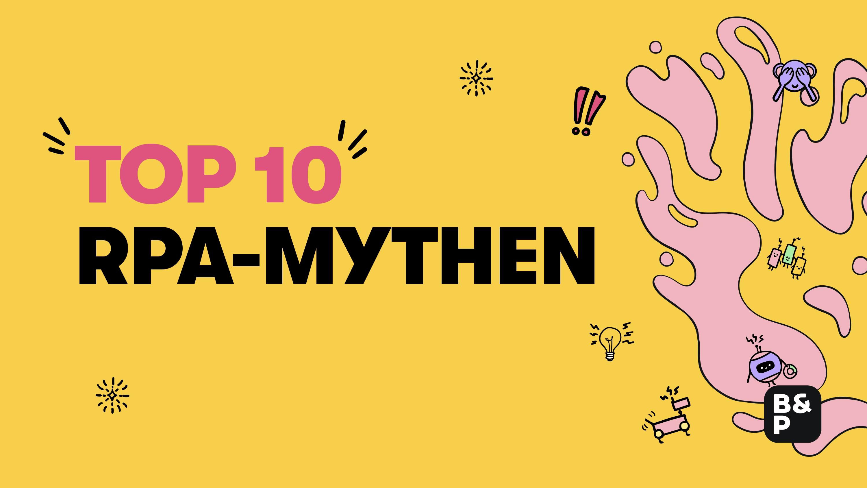 Die 10 größten RPA-Mythen: Experten-Talk mit Andreas Zehent