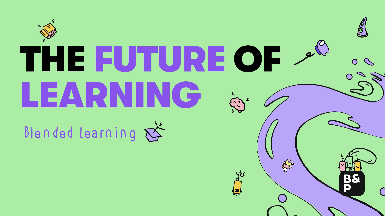 Die Zukunft des Lernens: Blended Learning