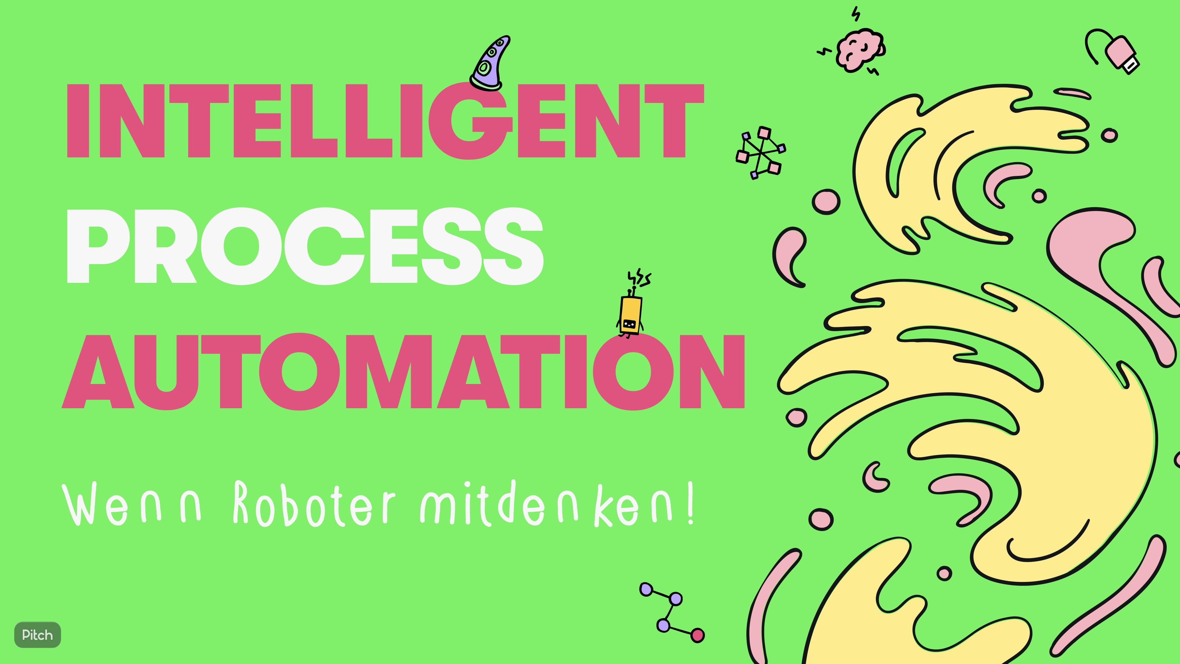 Intelligent Process Automation (IPA): Wenn Roboter mitdenken