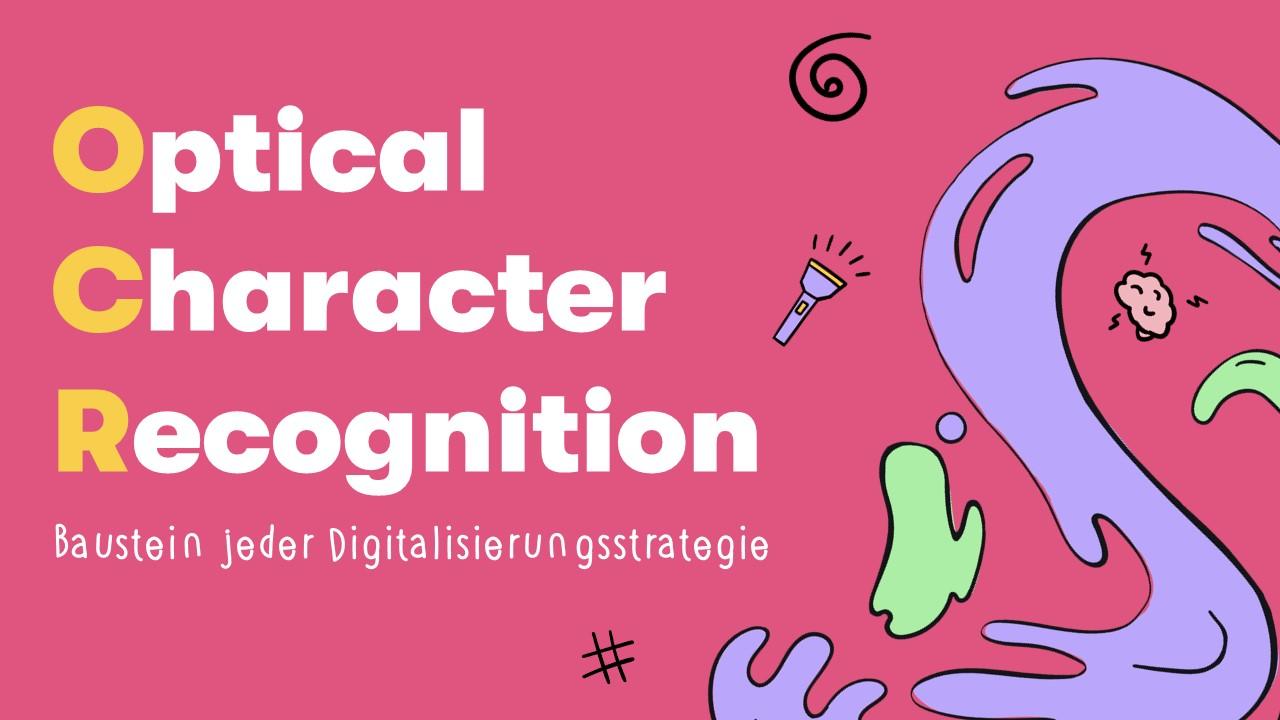 OCR: Optical Character Recognition für Texterkennung
