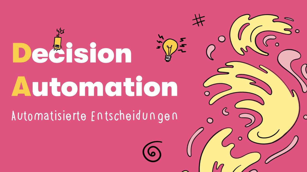 Decision Automation: Automatisierung des menschlichen Entscheidungsprozesses