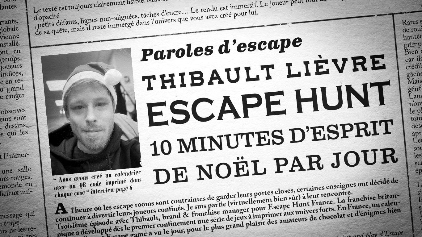 Photo de Thibault Lièvre et titre de l'interview mis en page comme un journal
