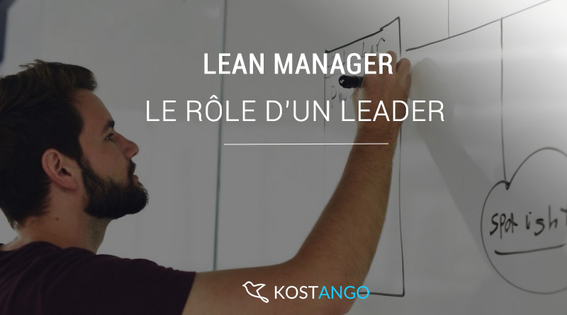 Lean manager : le rôle d'un leader