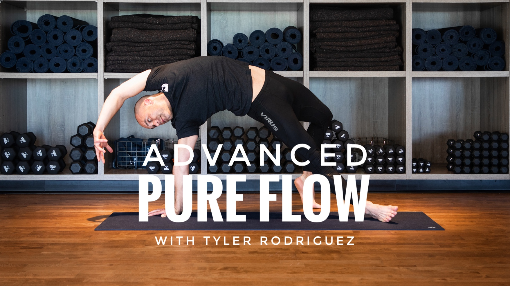 Advanced Pure Flow with Tyler Rodriguez