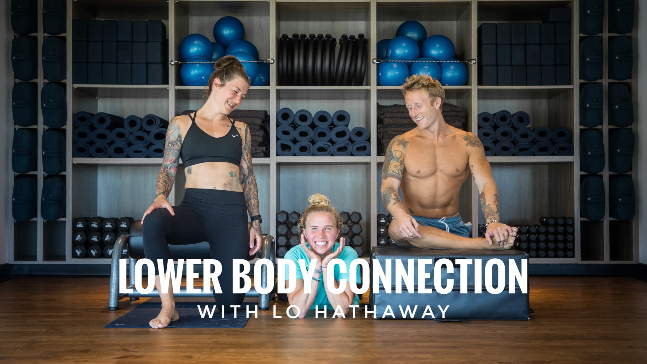 Lower Body Connection with Lo Hathaway