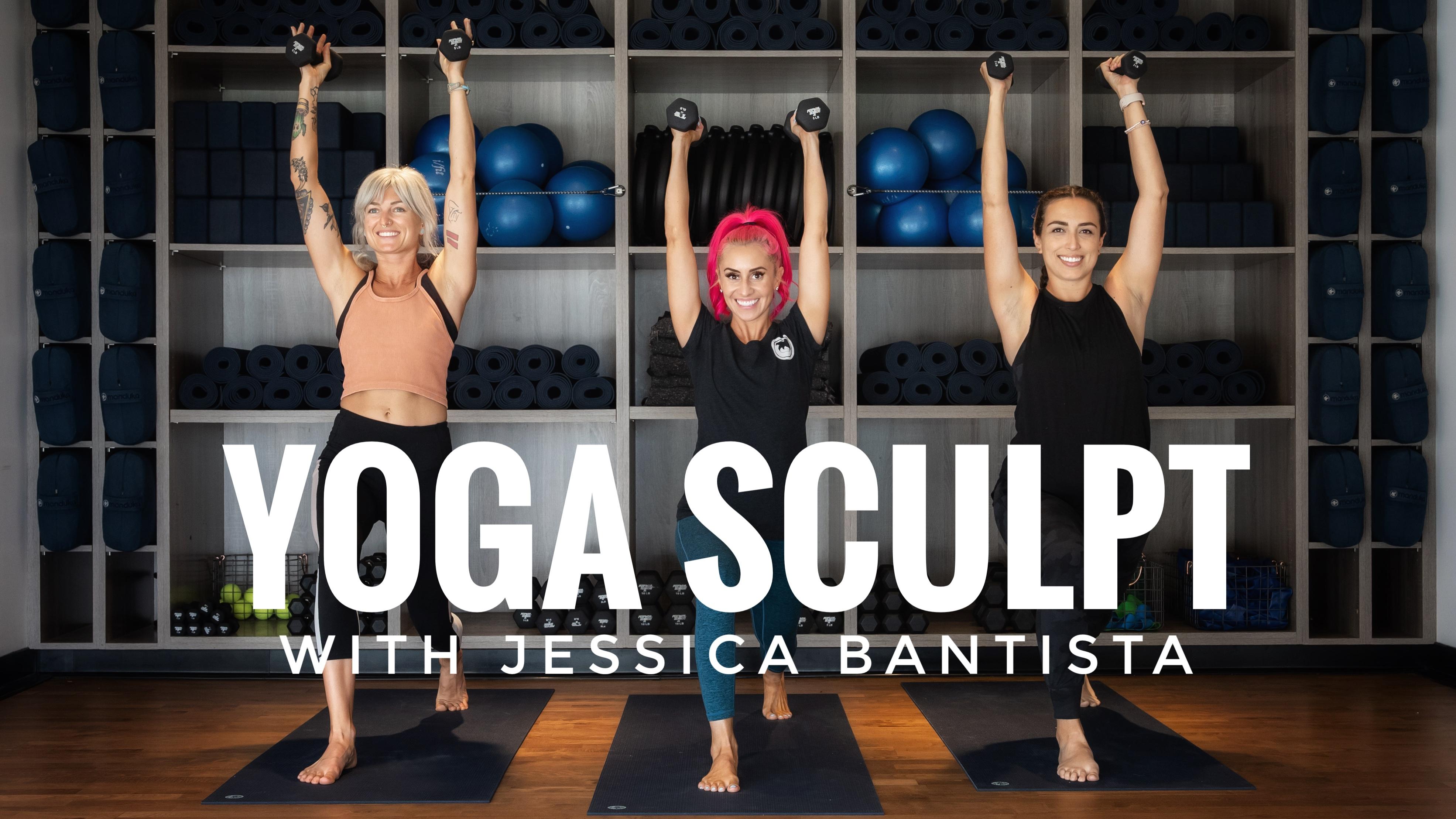 Yoga Sculpt with Jessica Bantista