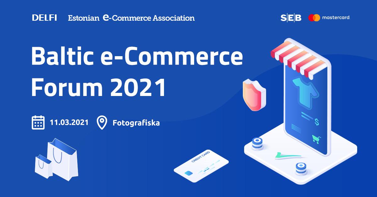 Baltic e-Commerce Forum 2021