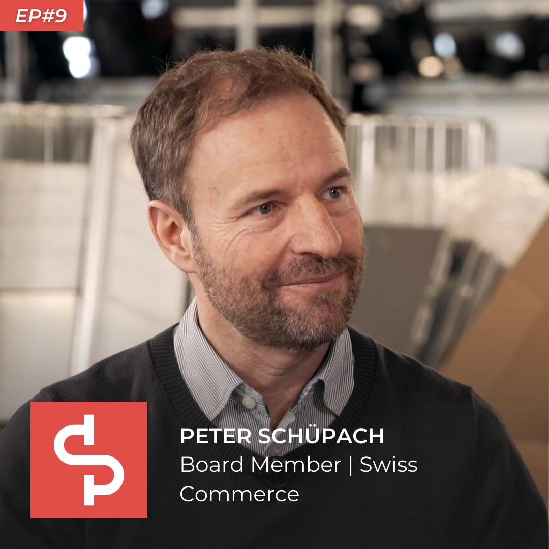 Peter Schüpbach, board member Swiss Commerce, Swisspreneur Podcast