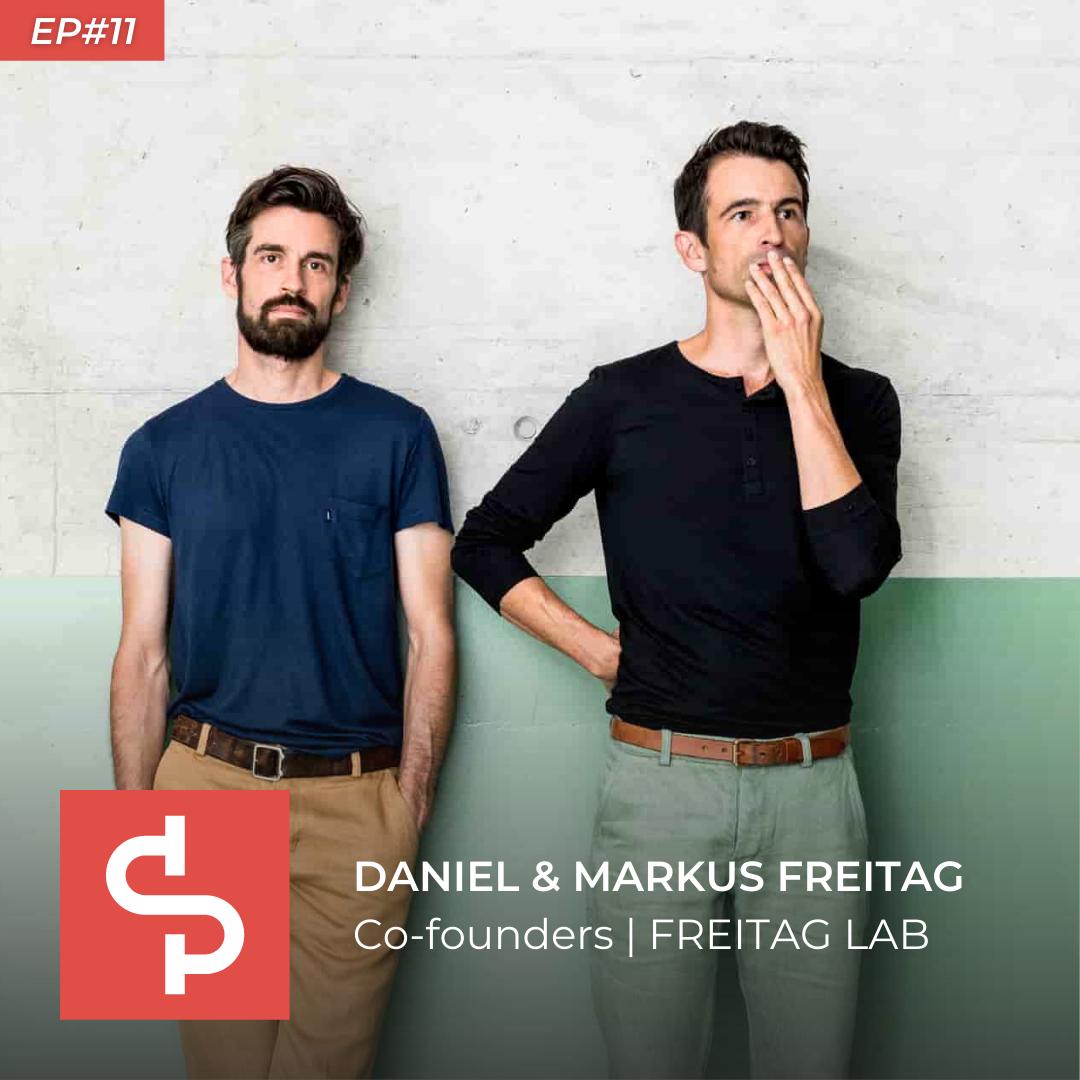 Daniel & Markus Freitag, co-founders FREITAG LAB, Swisspreneur Podcast