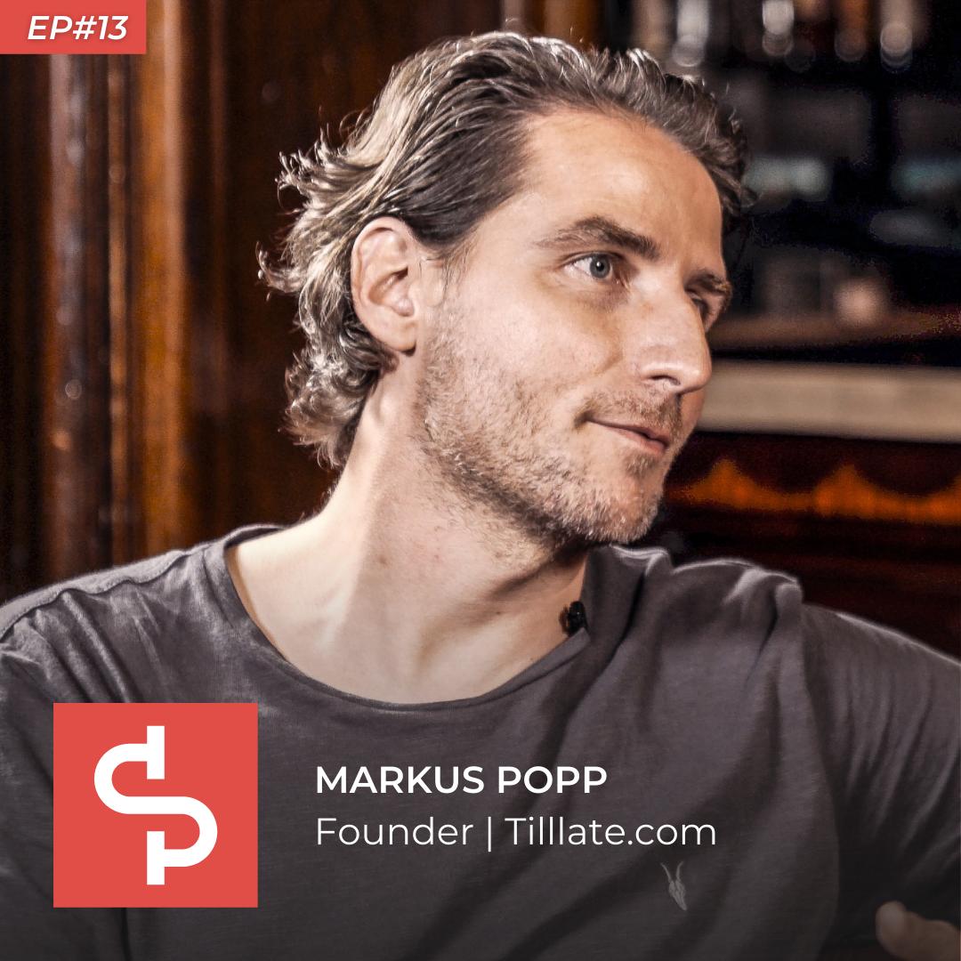 Markus Popp, founder Tilllate.com, Swisspreneur Podcast