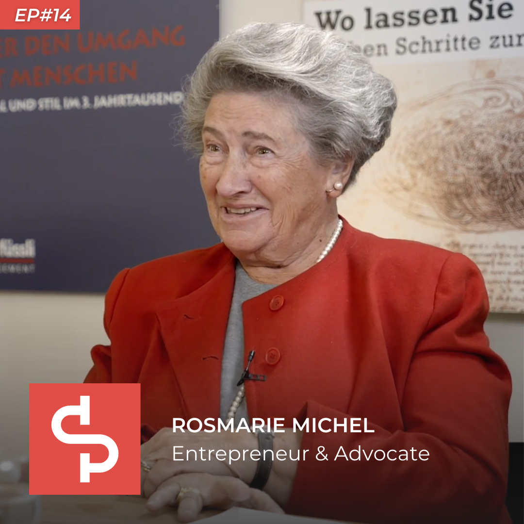 Rosmarie Michel, entrepreneur & advocate, Swisspreneur Podcast
