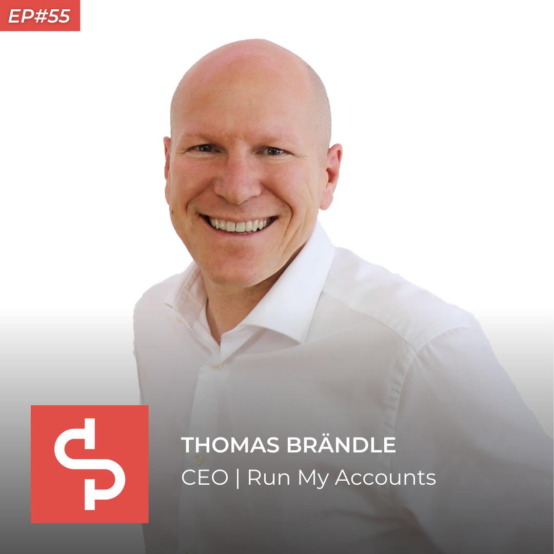 Thomas Brändle, CEO Run My Accounts, Swisspreneur Podcast
