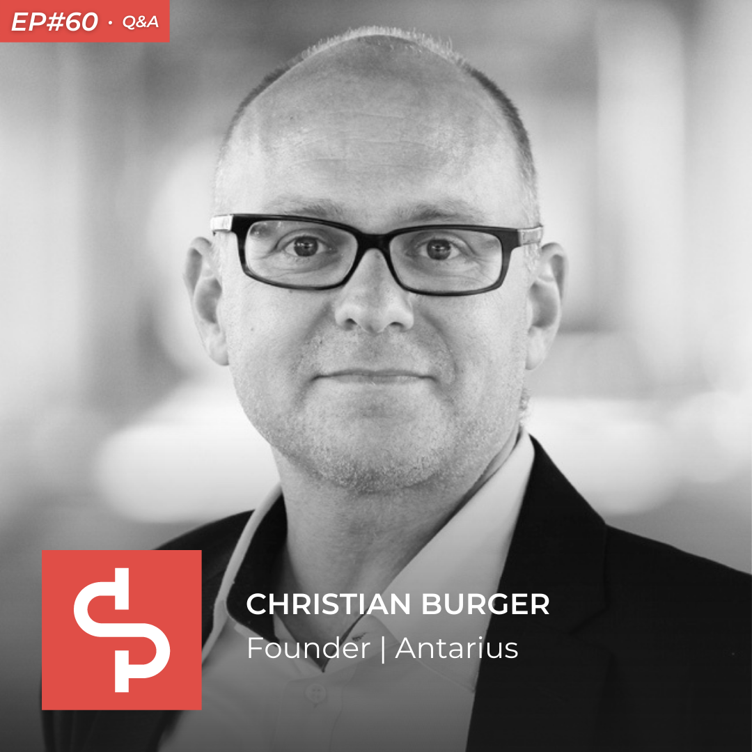 Christian Burger, founder Antarius, Swisspreneur Podcast