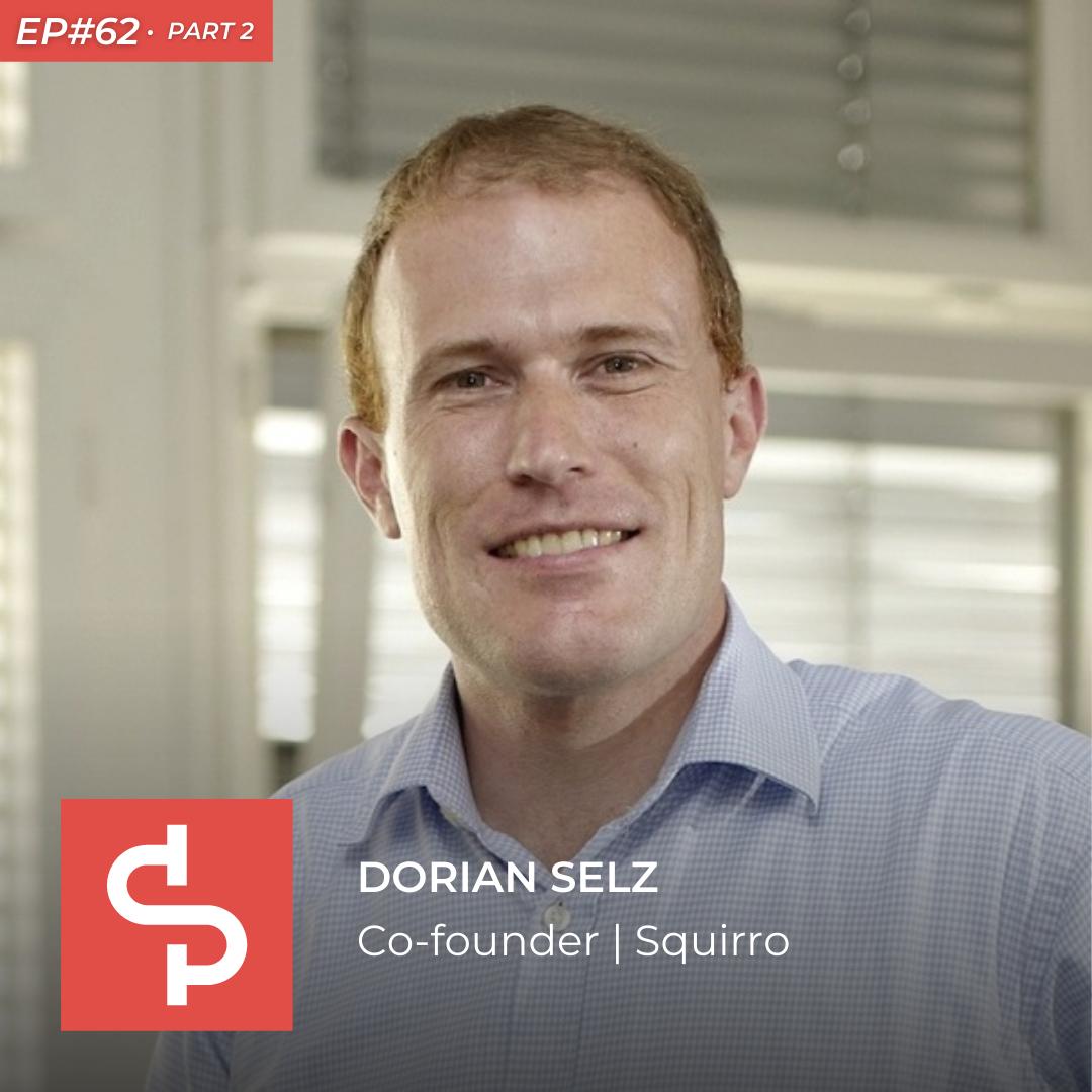 Dorian Selz, co-founder Squirro, Swisspreneur Podcast