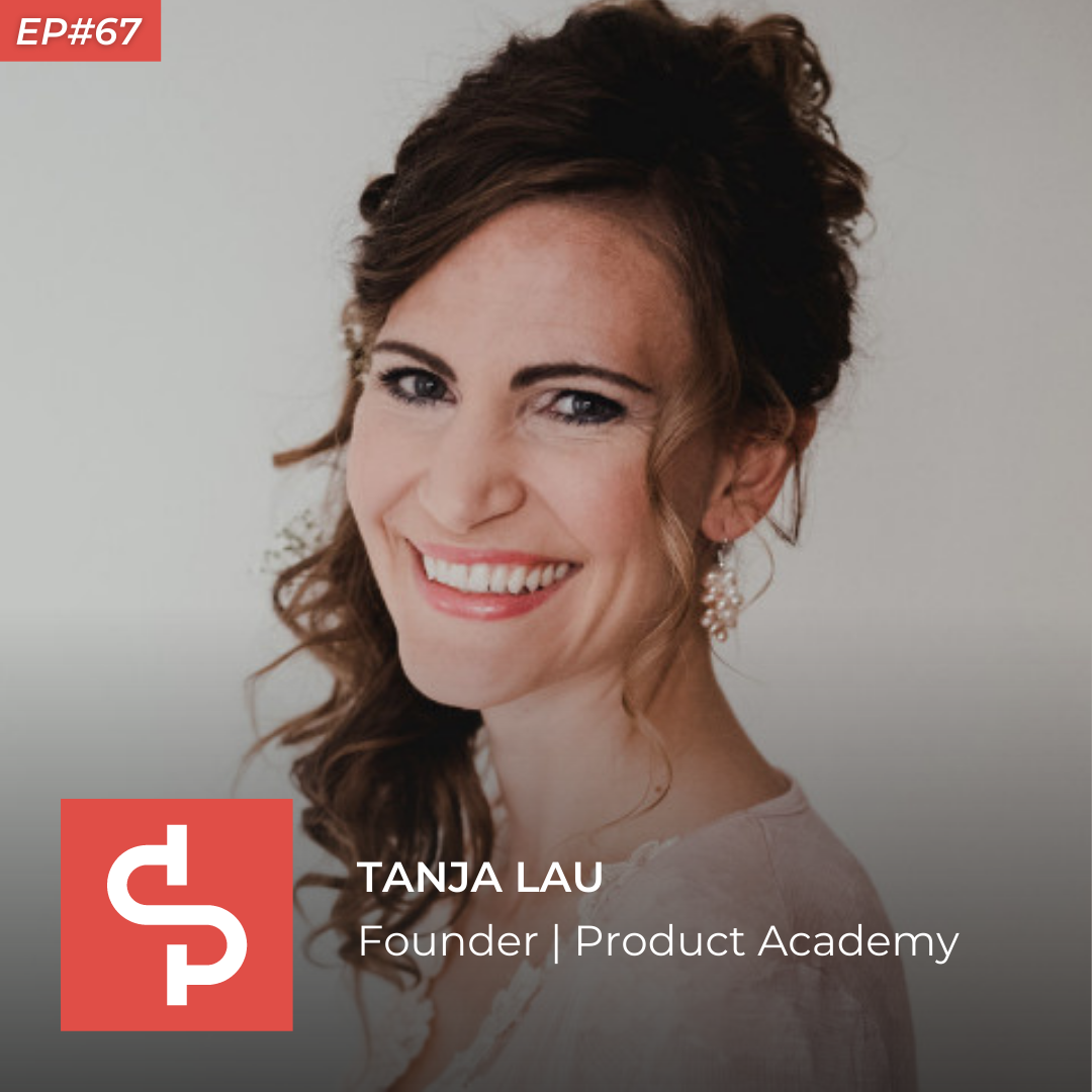 Tanja Lau, founder Product Academy, Swisspreneur Podcast
