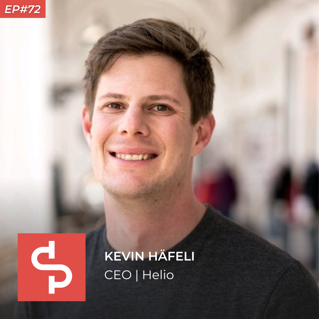 Kevin Häfeli, CEO Helio, Swisspreneur Podcast