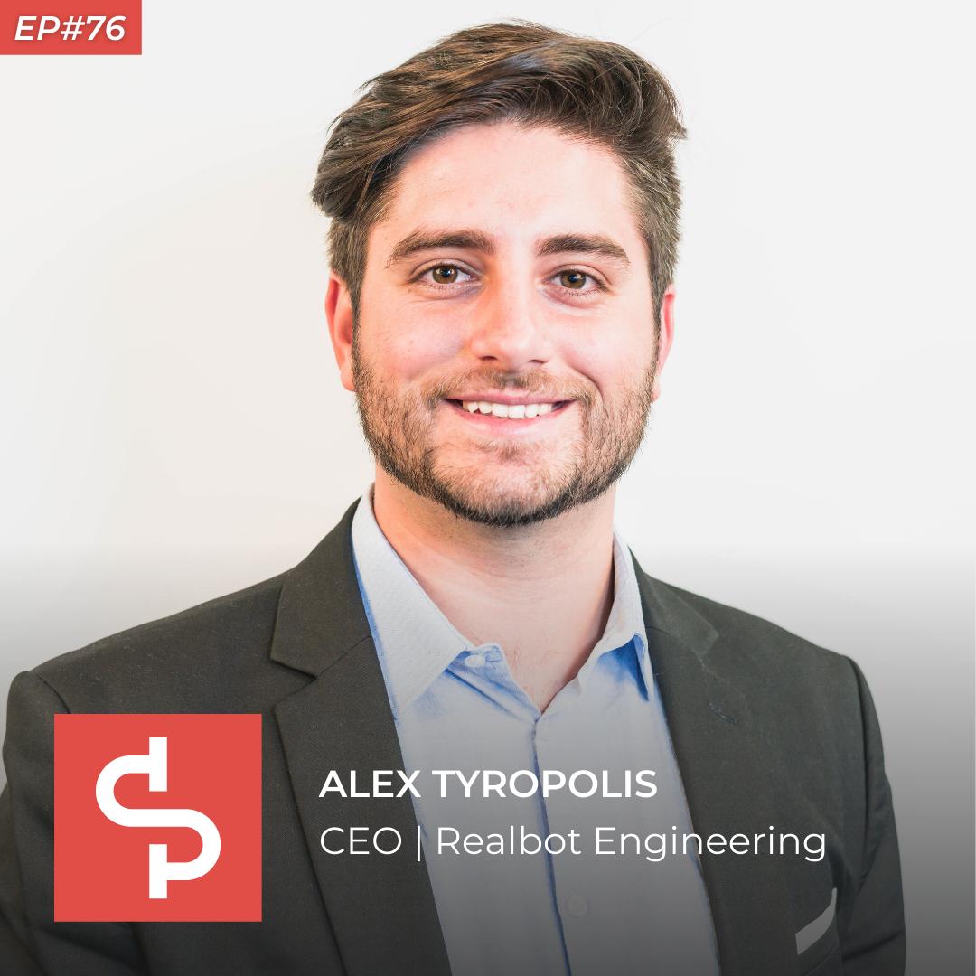 Alex Tyropolis, CEO Realbot Engineering, Swisspreneur Podcast