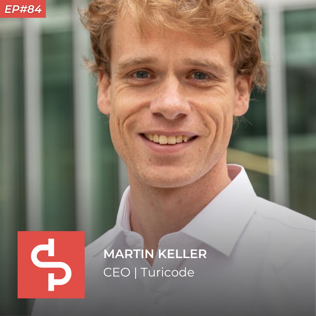 Martin Keller, CEO Turicode, Swisspreneur Podcast