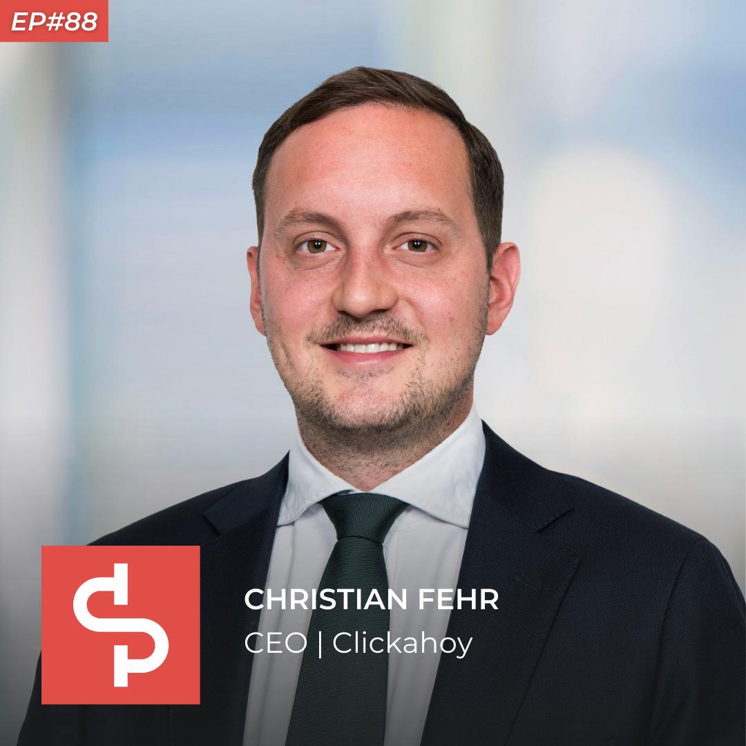 Christian Fehr, CEO Clickahoy, Swisspreneur Podcast