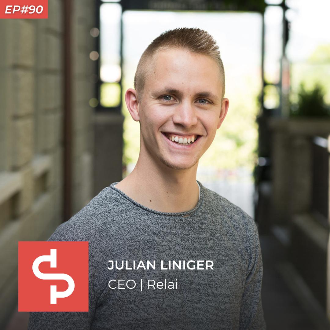 Julian Liniger, CEO Relai, Swisspreneur Podcast