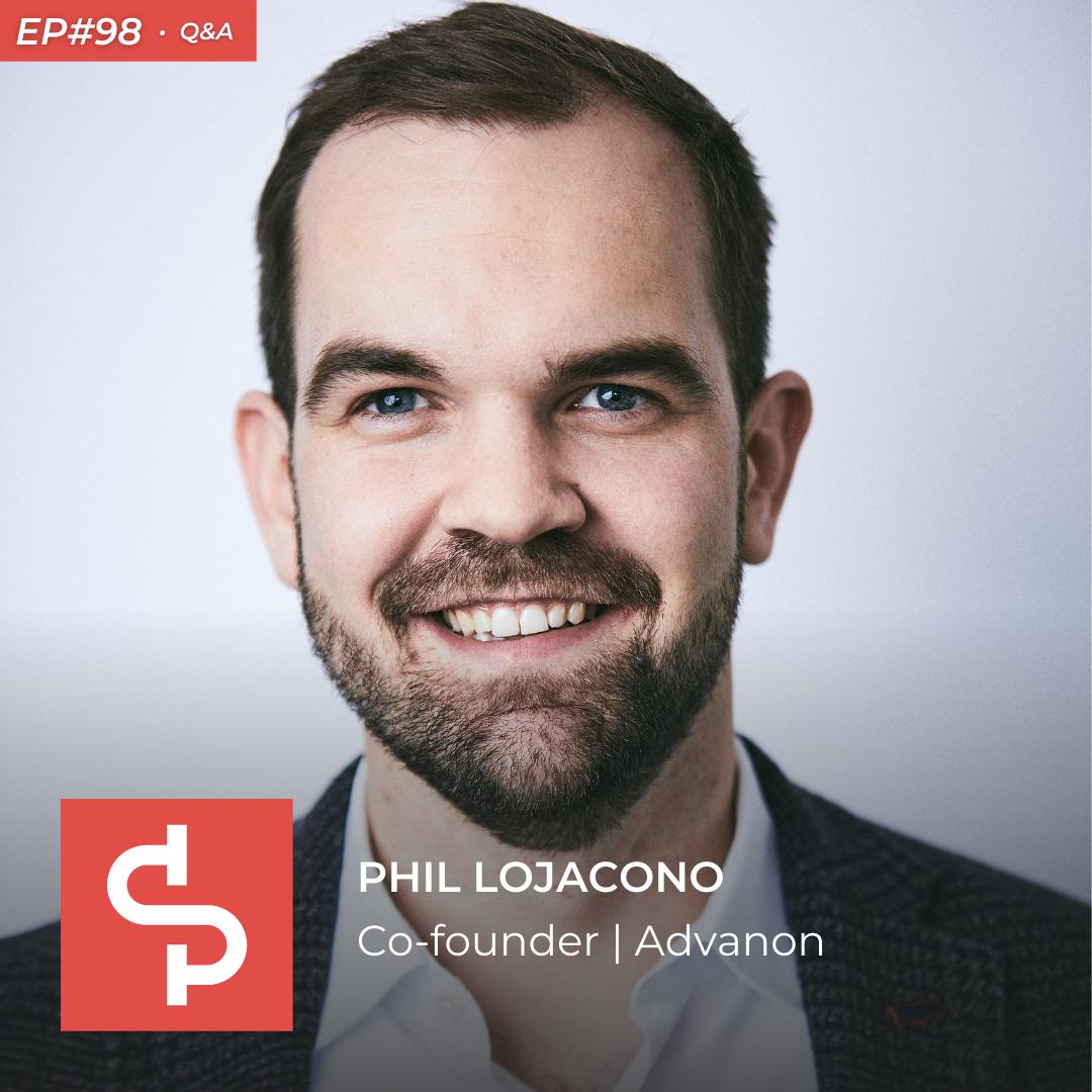 Phil Lojacono, co-founder Advanon, Swisspreneur Podcast