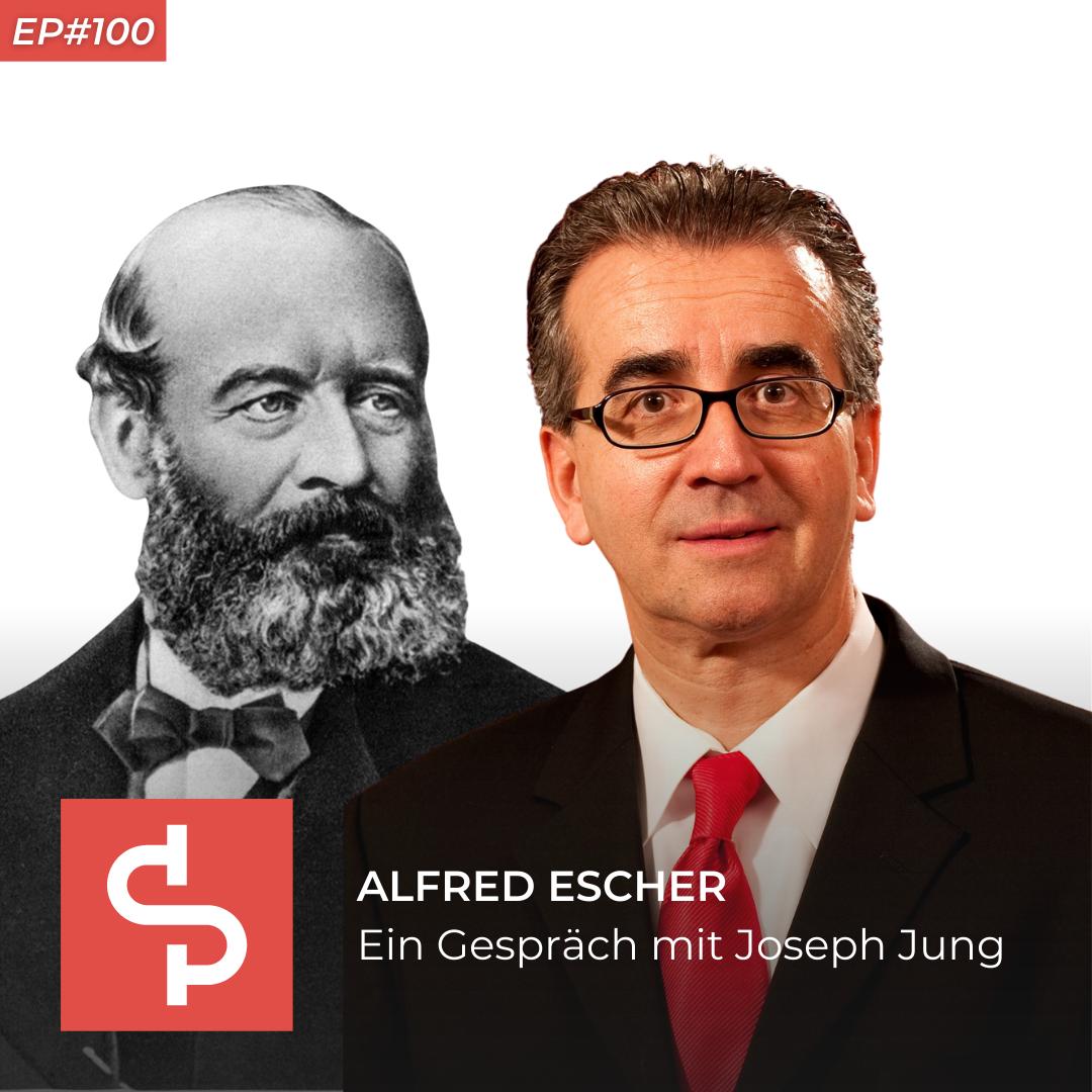 Alfred Escher, historian and publicist, Swisspreneur Podcast
