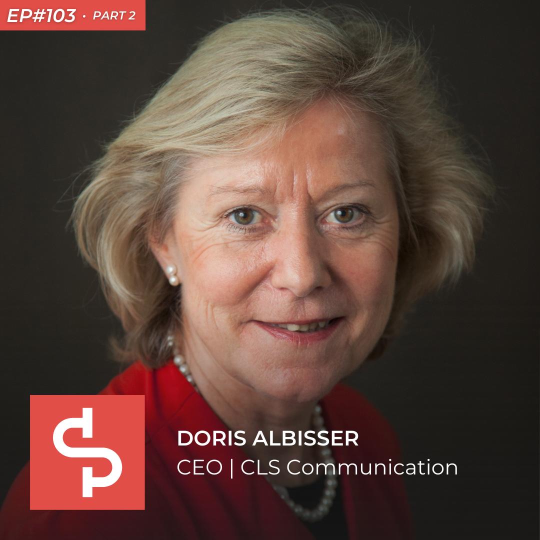 Doris Albisser, CEO CLS Communication, Swisspreneur Podcast