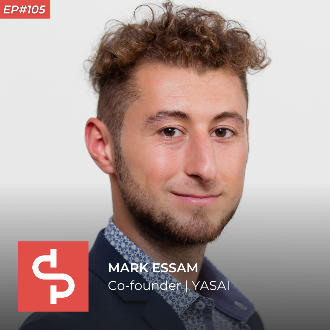Mark Essam, co-founder YASAI, Swisspreneur Podcast