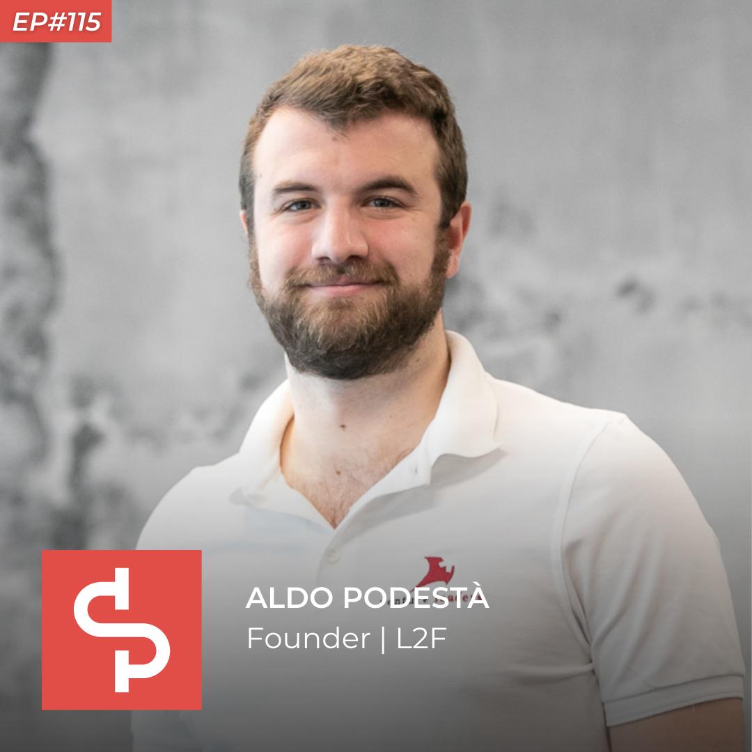 Aldo Podestà, founder L2F, Swisspreneur Podcast