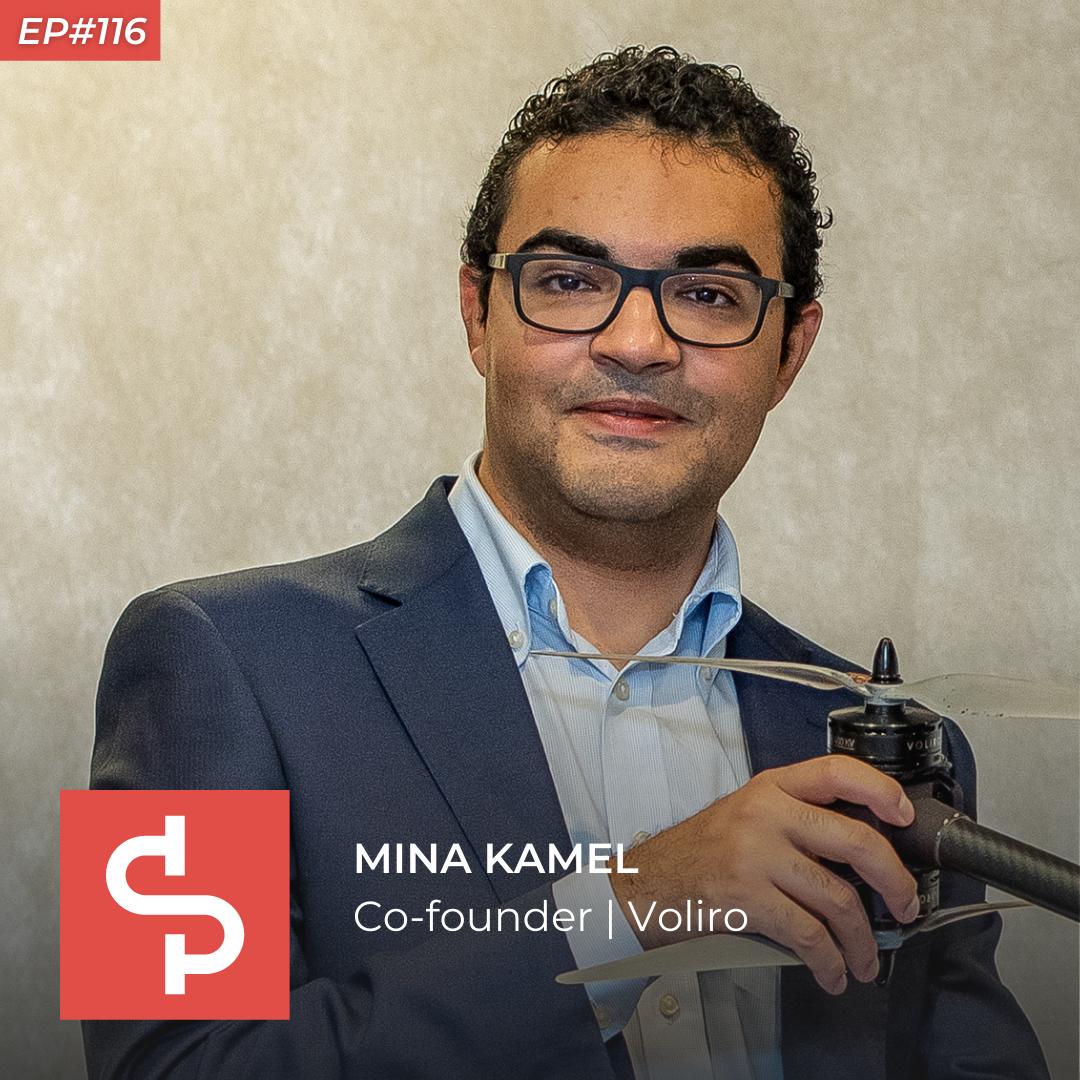 Mina Kamel, co-founder Voliro, Swisspreneur Podcast