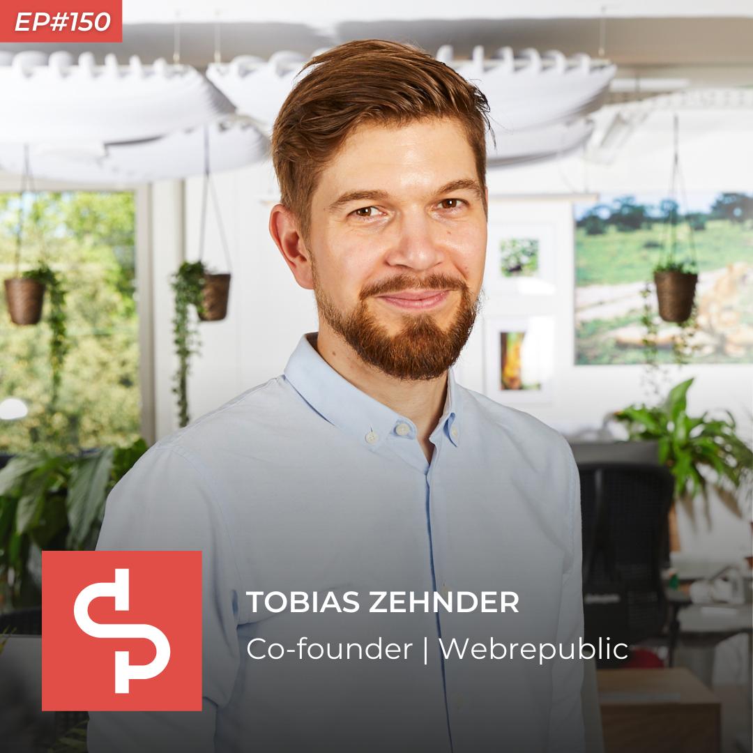 Tobias Zehnder, co-founder Webrepublic, Swisspreneur Podcast