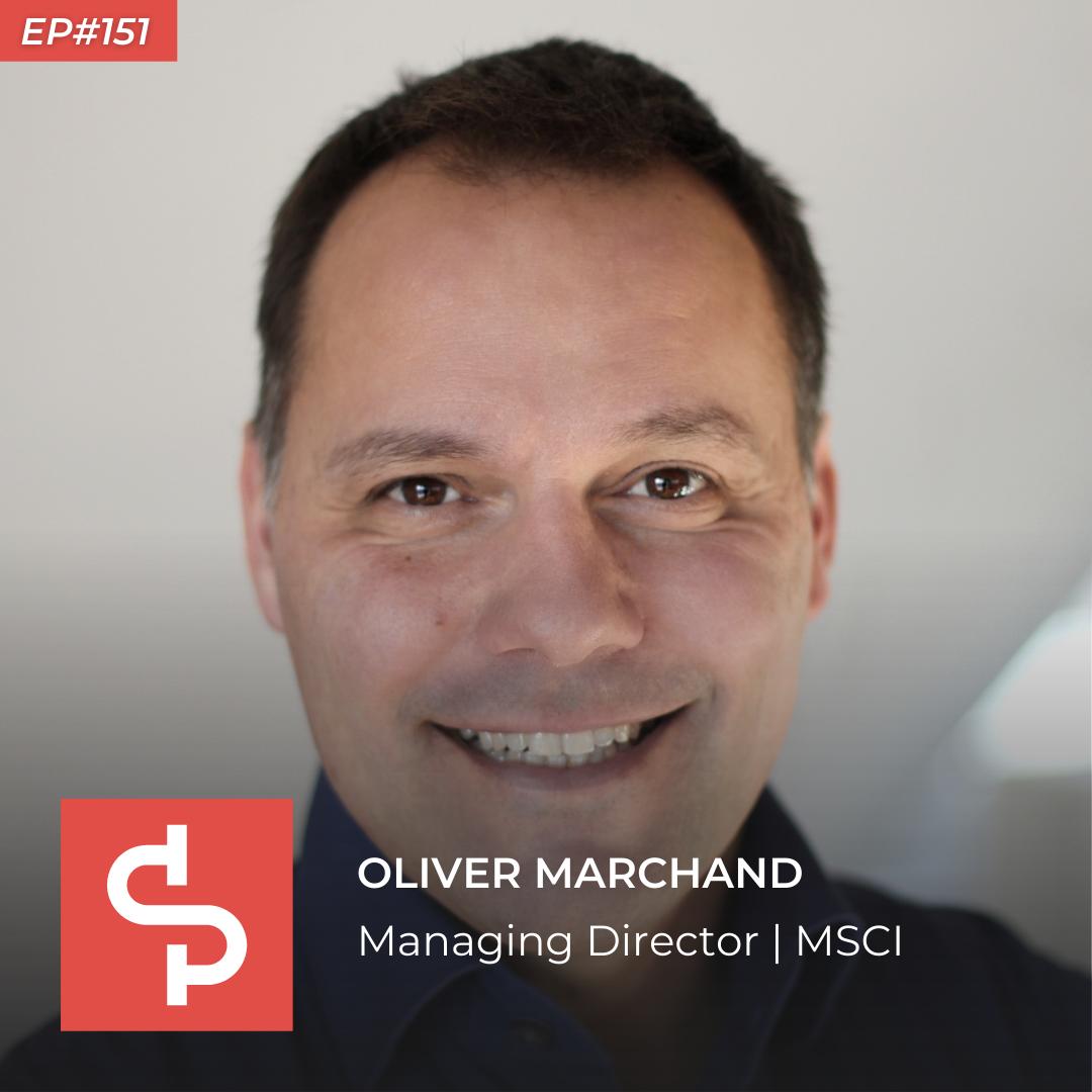 Oliver Marchand, managing director MSCI, Swisspreneur Podcast