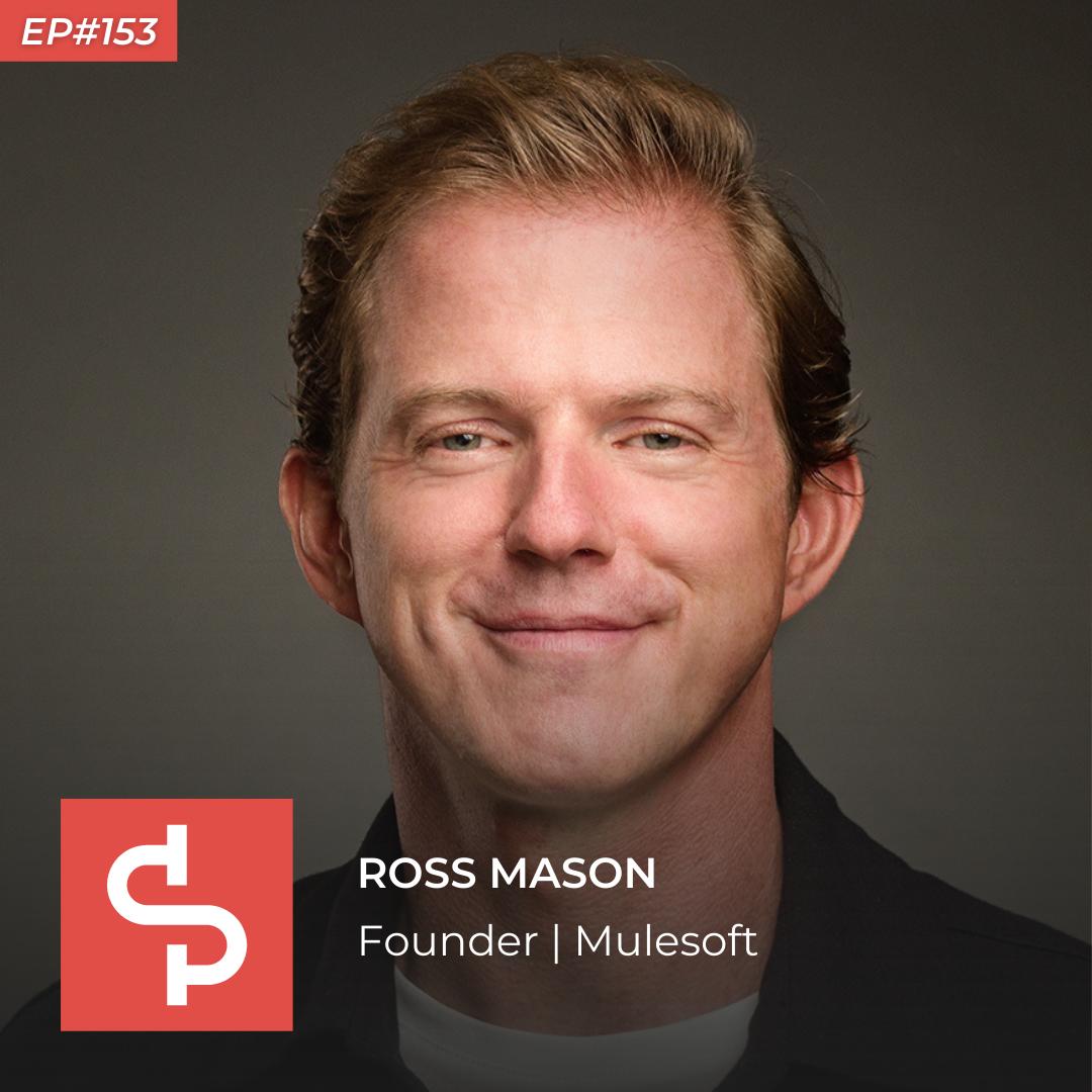 Ross Mason, founder Mulesoft, Swisspreneur Podcast
