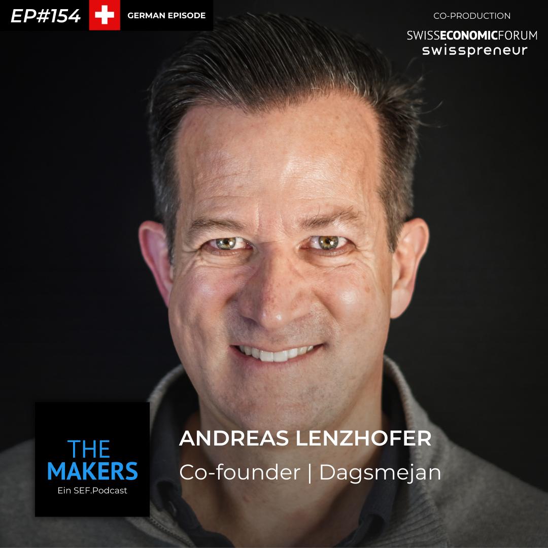 Andreas Lenzhofer, co-founder Dagsmejan, Swisspreneur Podcast