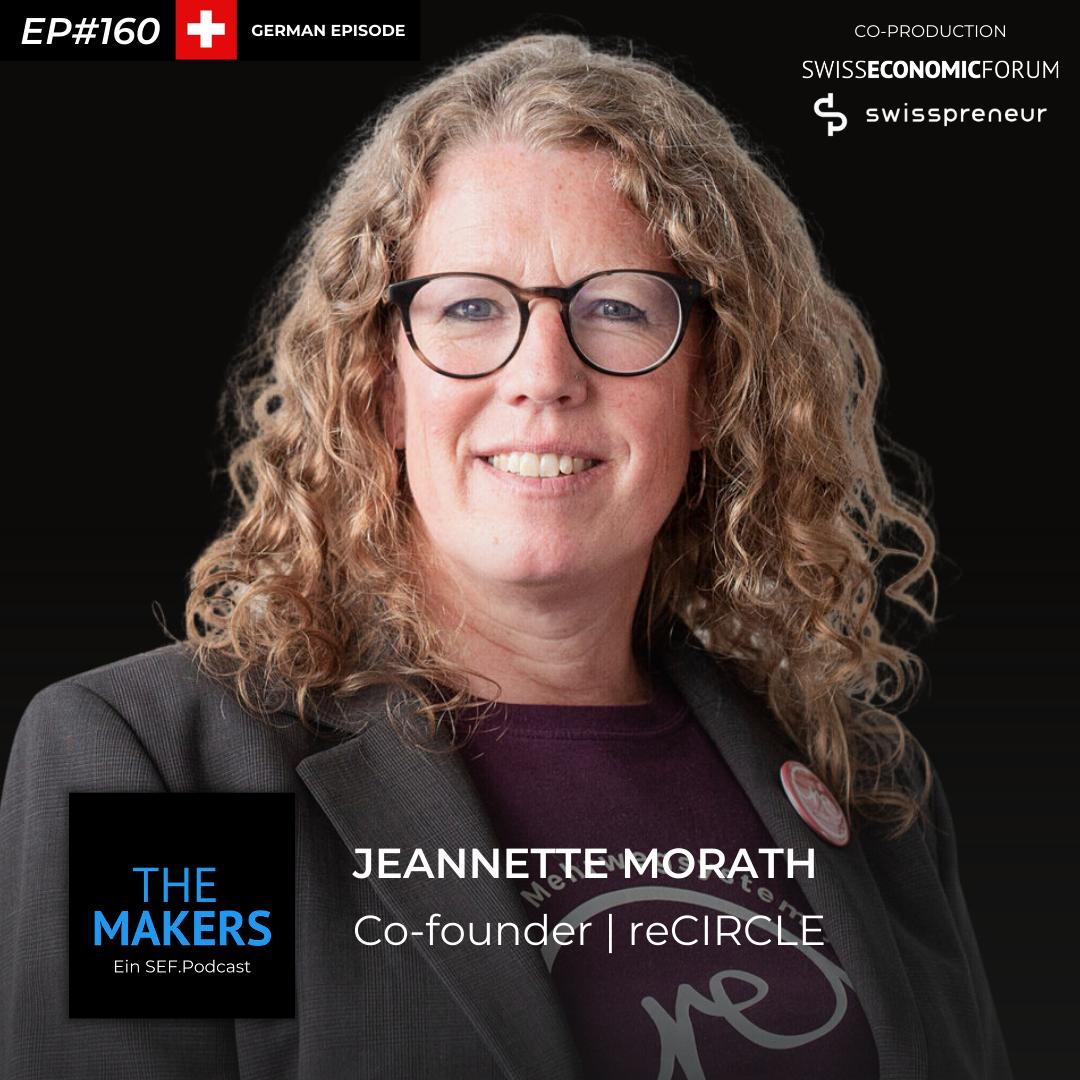 Jeannette Morath, co-founder reCIRCLE, Swisspreneur Podcast
