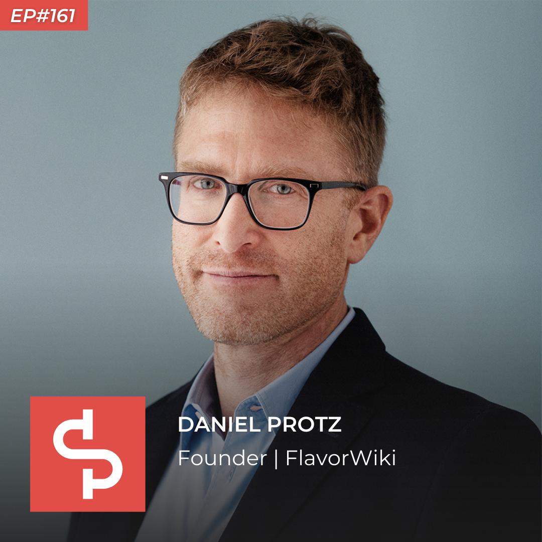 Daniel Protz, founder FlavorWiki, Swisspreneur Podcast