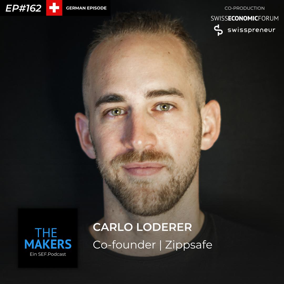 Carlo Loderer, co-founder Zippsafe, Swisspreneur Podcast