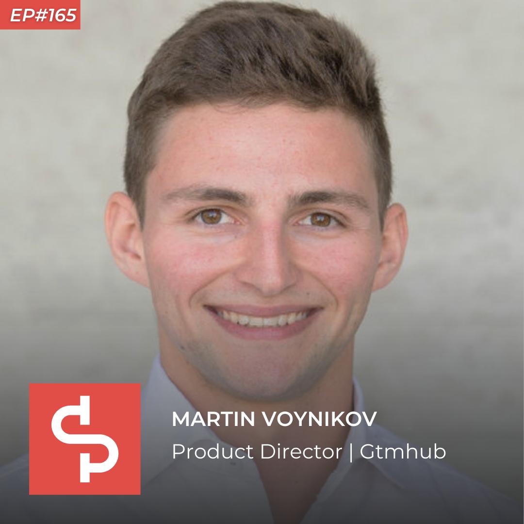 Martin Voynikov, product director Gtmhub, Swisspreneur Podcast