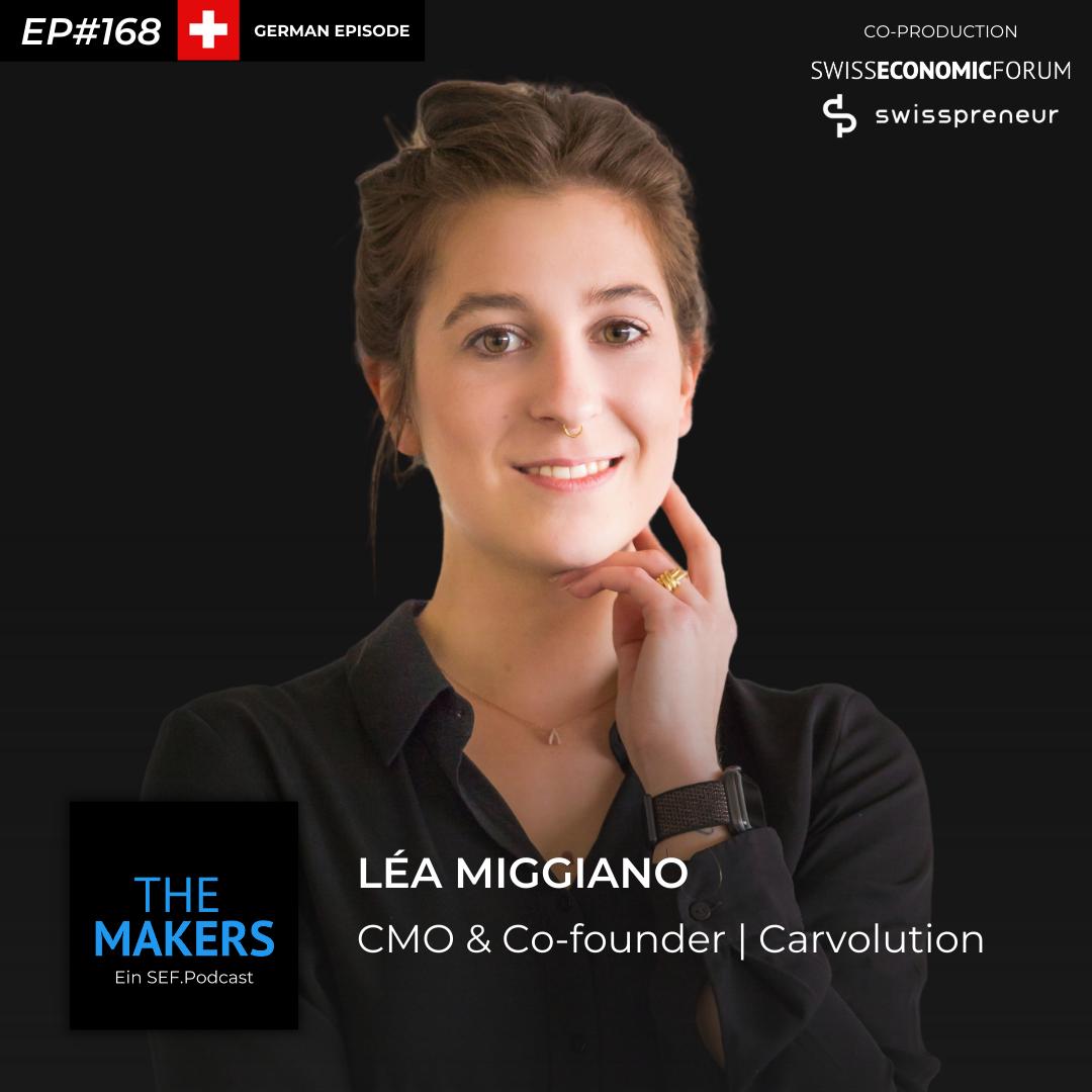 Léa Miggiano, co-founder Carvolution, Swisspreneur Podcast