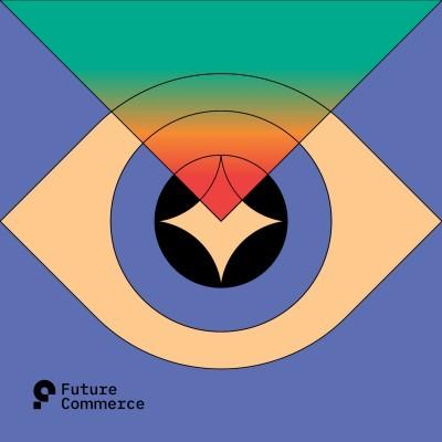 Future Commerce- eCommerce Podcasts 2021