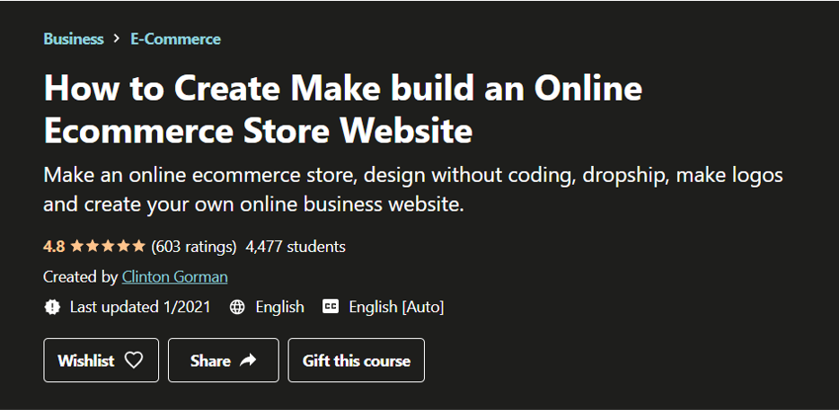 How to Create, Make, and Build an Online eCommerce Store- eCommerce Courses 2021