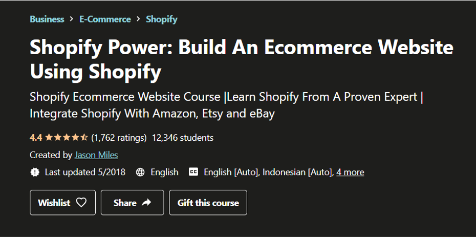 Shopify Power: Building an Ecommerce Website Using Shopify- eCommerce Courses 2021