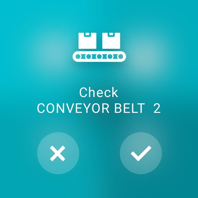 Check Conveyor Belt - ReAct Watch User Interface Industry