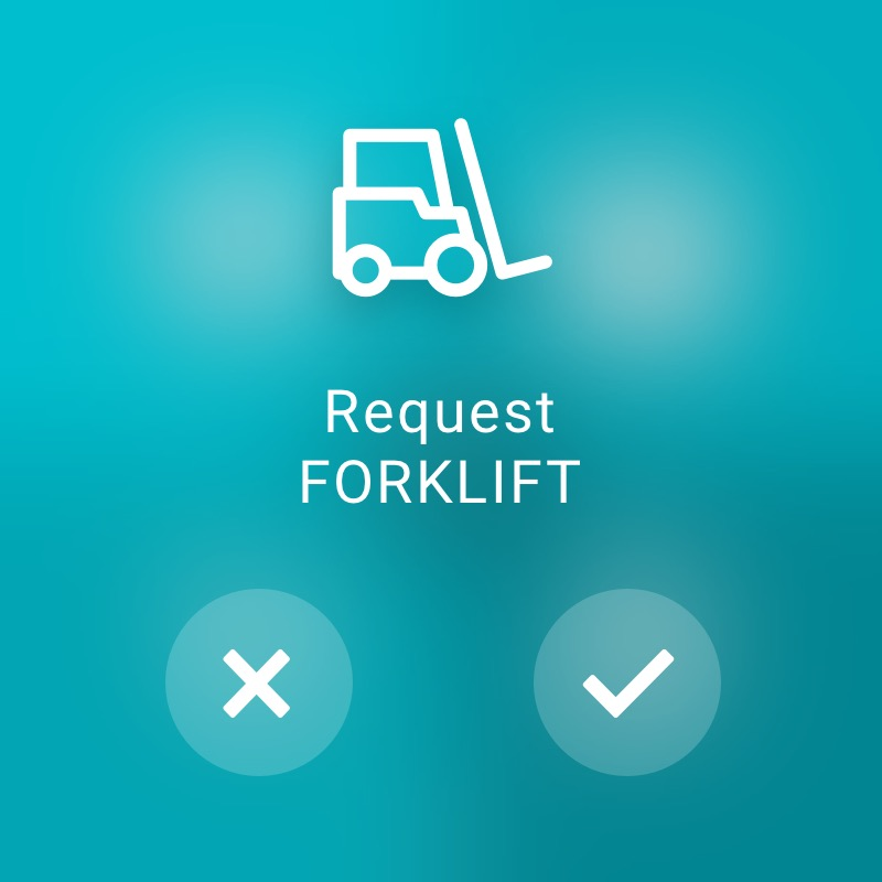 Request Forklift - ReAct Watch User Interface Industry