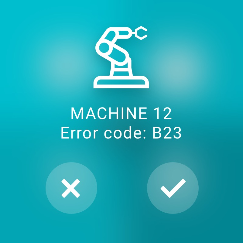 Machine with error code - ReAct Watch User Interface Industry