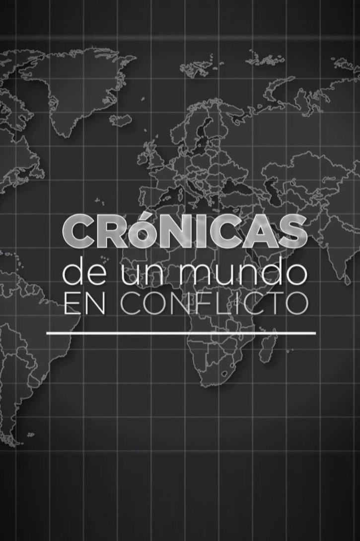 Cronicas de un Mundo en Conflicto