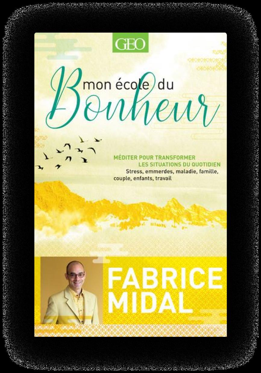 fabrice-midal-mon-ecole-du-bonheur